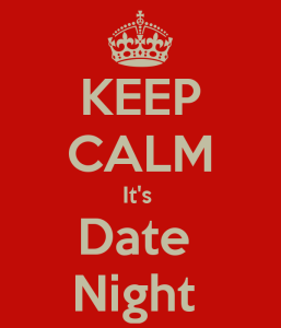 keep-calm-its-date-night-1